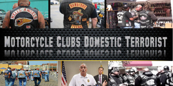 Police say Motorcycle clubs Domestic terrorist