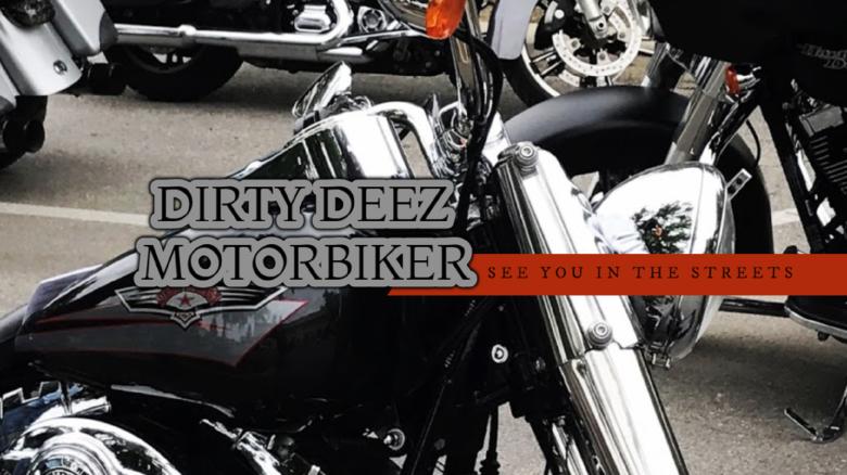 Dirty Deez Motoriker