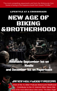 New age of biking and brotherhood by james hollywood macecari