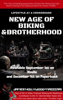 New age of biking and brotherhood by james hollywood macecari