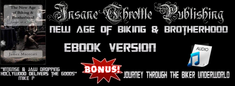 New Age of Biking and Brotherhood Insane Throttle