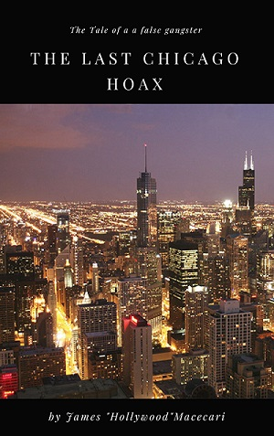 The Last Chicago Hoax