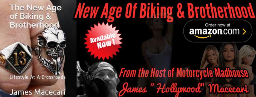 New Age of Biking & Brotherhood James Macecari