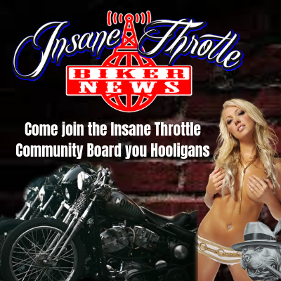 Insane Throttle Biker Community Board