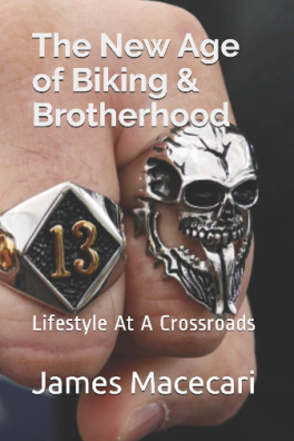 The New age of Biking & Brotherhood