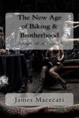 New Age of Biking and Brotherhood
