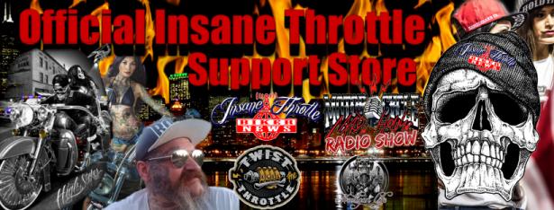 Insane Throttle Biker News Support Store