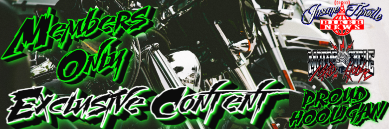 Members Only Insane Throttle Biker News